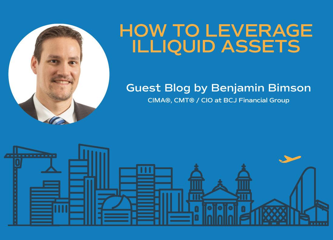 How to Leverage Illiquid Assets