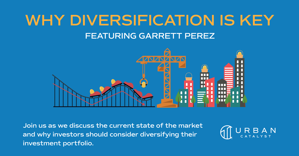 Why Diversification is Key with Garrett Perez