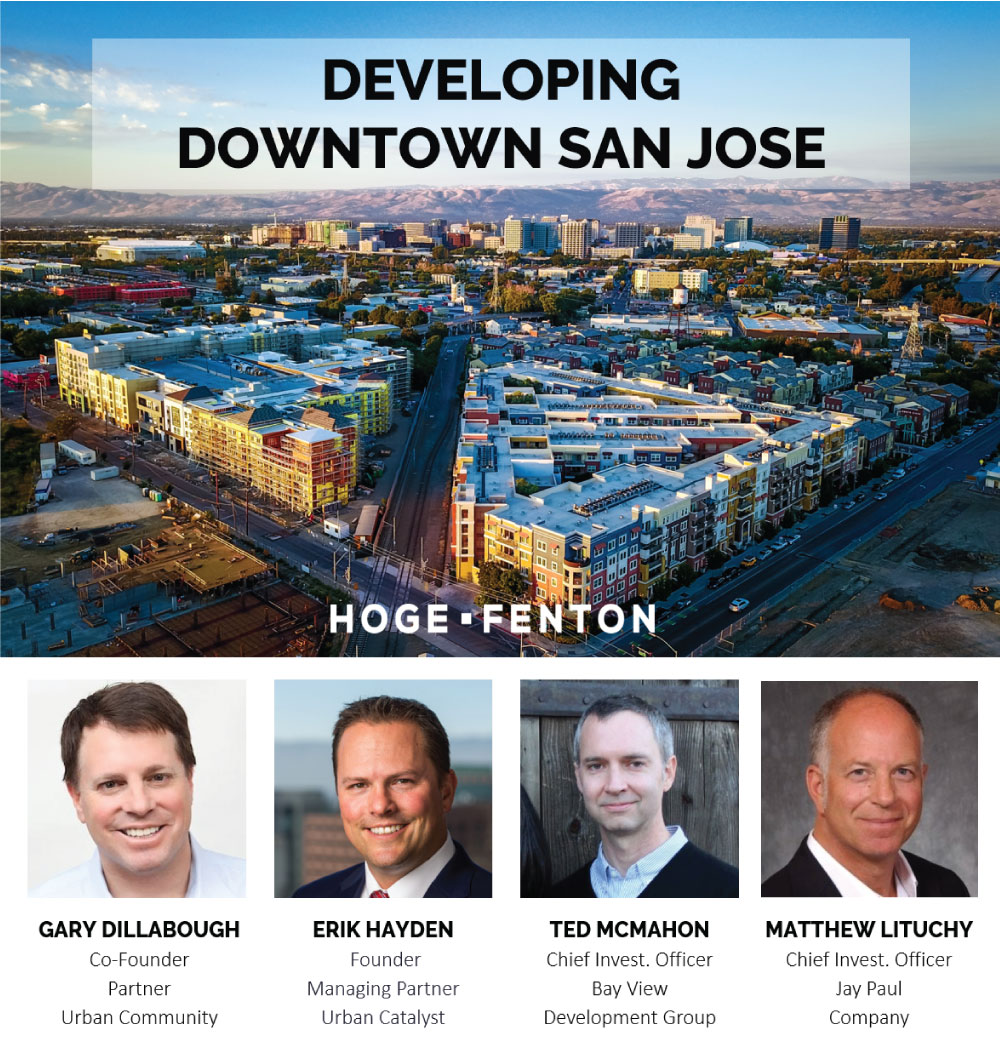 Developing Downtown San Jose Webinar with Hoge Fenton