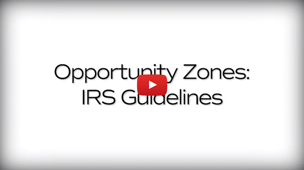 Opportunity Zones: IRS Guidelines