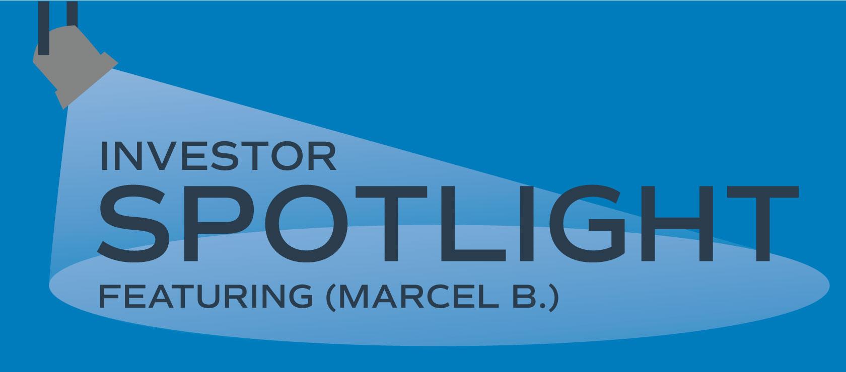 Investor Spotlight: Marcel B.