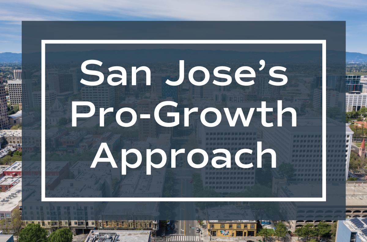 San Jose's Pro-Growth Approach