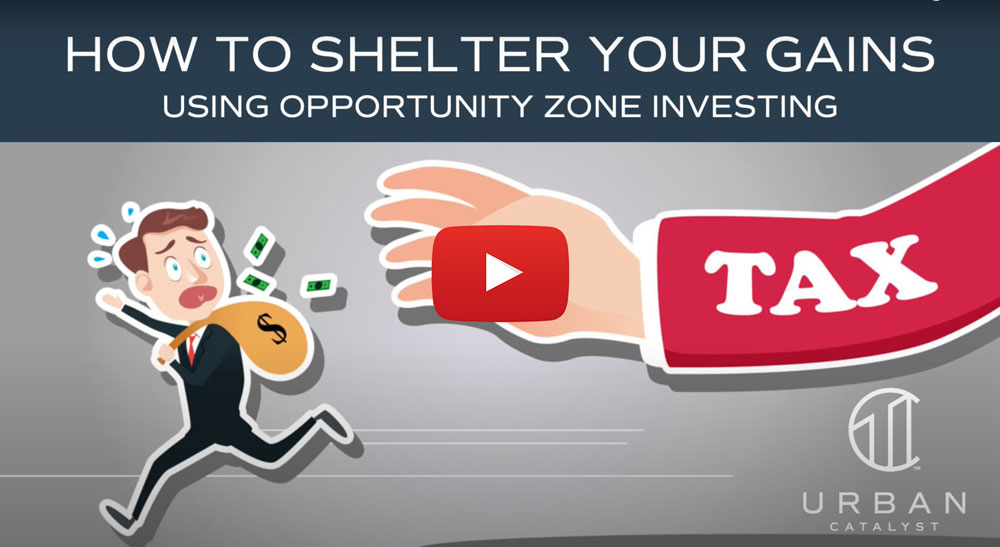 Webinar: How to Shelter Your Gains Using Opportunity Zone Investing