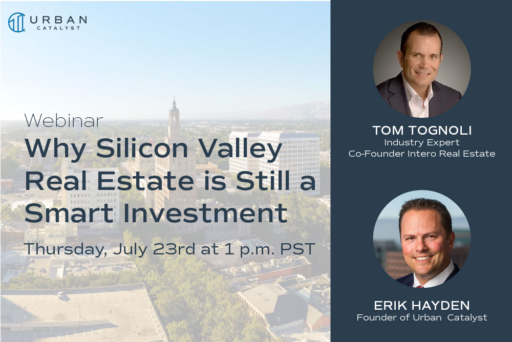 Why Silicon Valley Real Estate is Still a Smart Investment