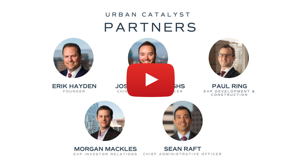 Meet Our Partners – Urban Catalyst Opportunity Fund