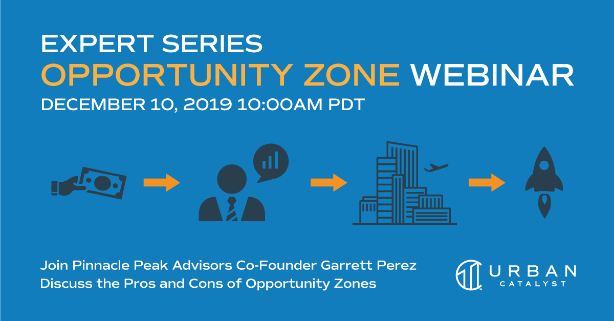Opportunity Zones Webinar: Expert Series