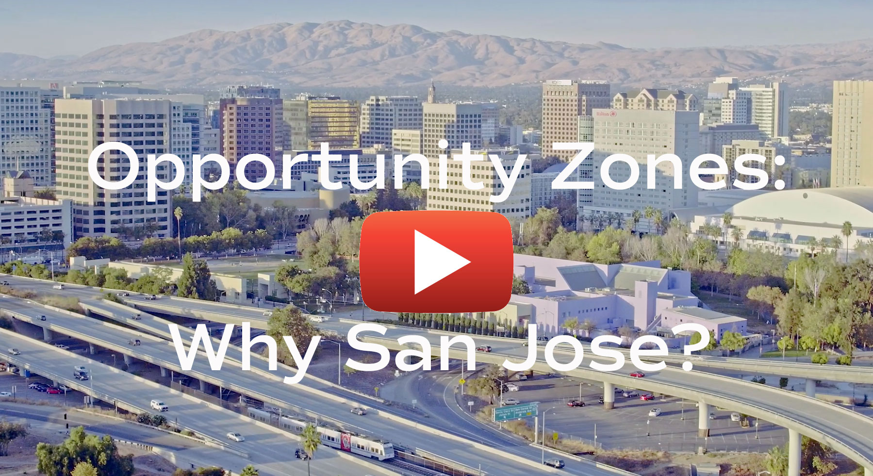 Opportunity Zones: Why San Jose?