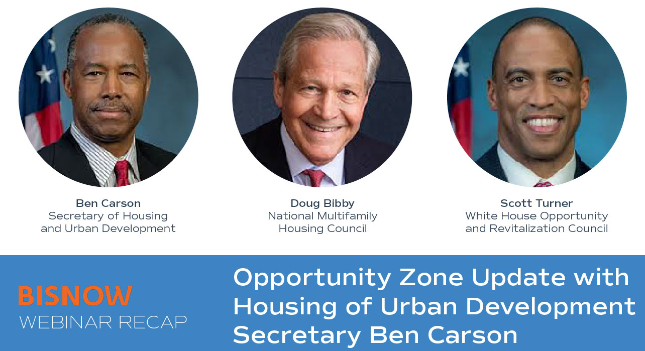 Opportunity Zone Update with Housing and Urban Development Secretary Ben Carson